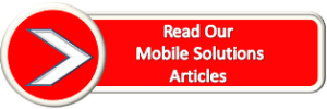 Read Our Mobile Solutions Articles